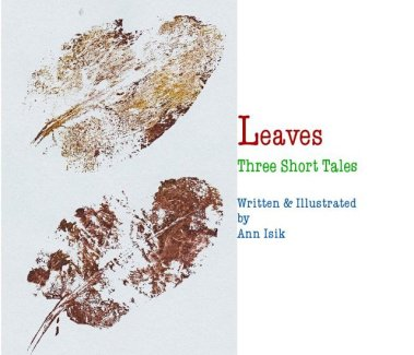 Leaves: Three Short Tales